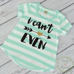 I Can't Even Shirt Baby Girl Clothes Hipster Girl Clothes Baby Shower Gift Trendy Girl Clothes 053 - Bump and Beyond Designs
