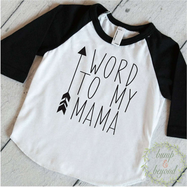 Trendy Baby Clothes Word To My Mama Cute Baby Clothes Toddler T-Shirt Trendy Baby Boy Clothes Fashion Hipster Baby Boy Shirt 177 - Bump and Beyond Designs