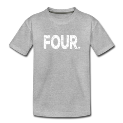 Boy 4th Birthday Shirt, Toddler Premium T-Shirt - heather gray