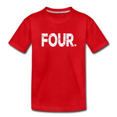 Boy 4th Birthday Shirt, Toddler Premium T-Shirt - red