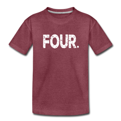 Boy 4th Birthday Shirt, Toddler Premium T-Shirt - heather burgundy