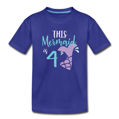 4th Birthday Girl Mermaid Shirt, Toddler Premium T-Shirt - royal blue