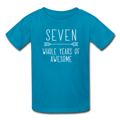 Seven Whole Years of Awesome, 7th Birthday Shirt, Kids' T-Shirt Fruit of the Loom - turquoise