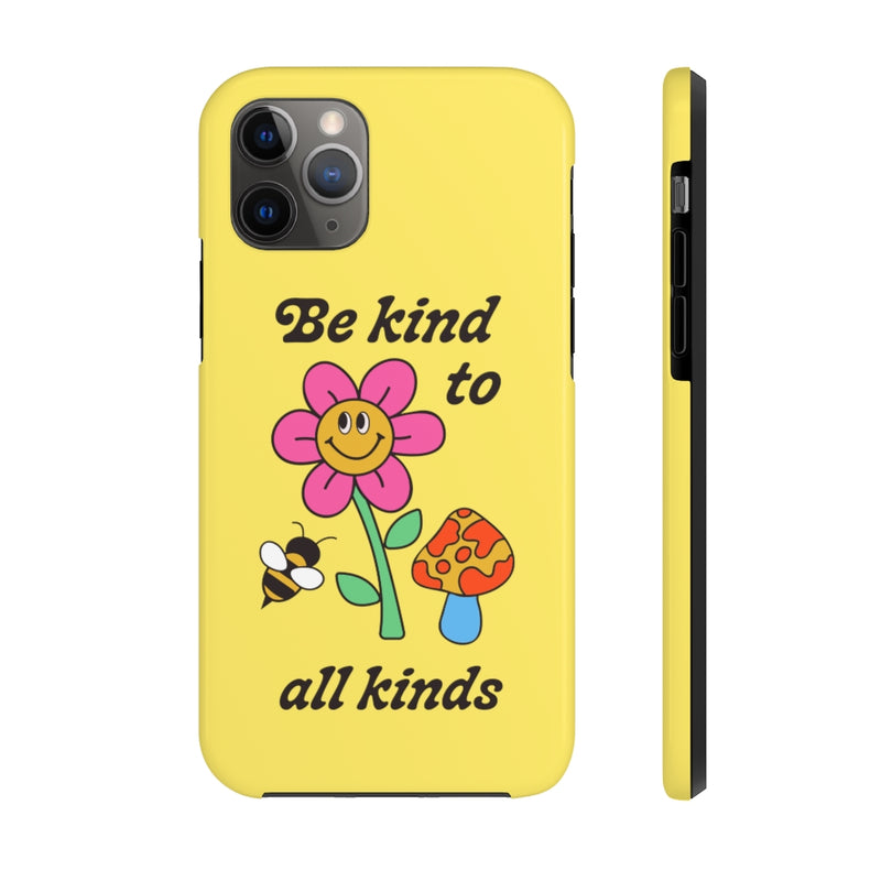 Kind to All Kinds Phone Case