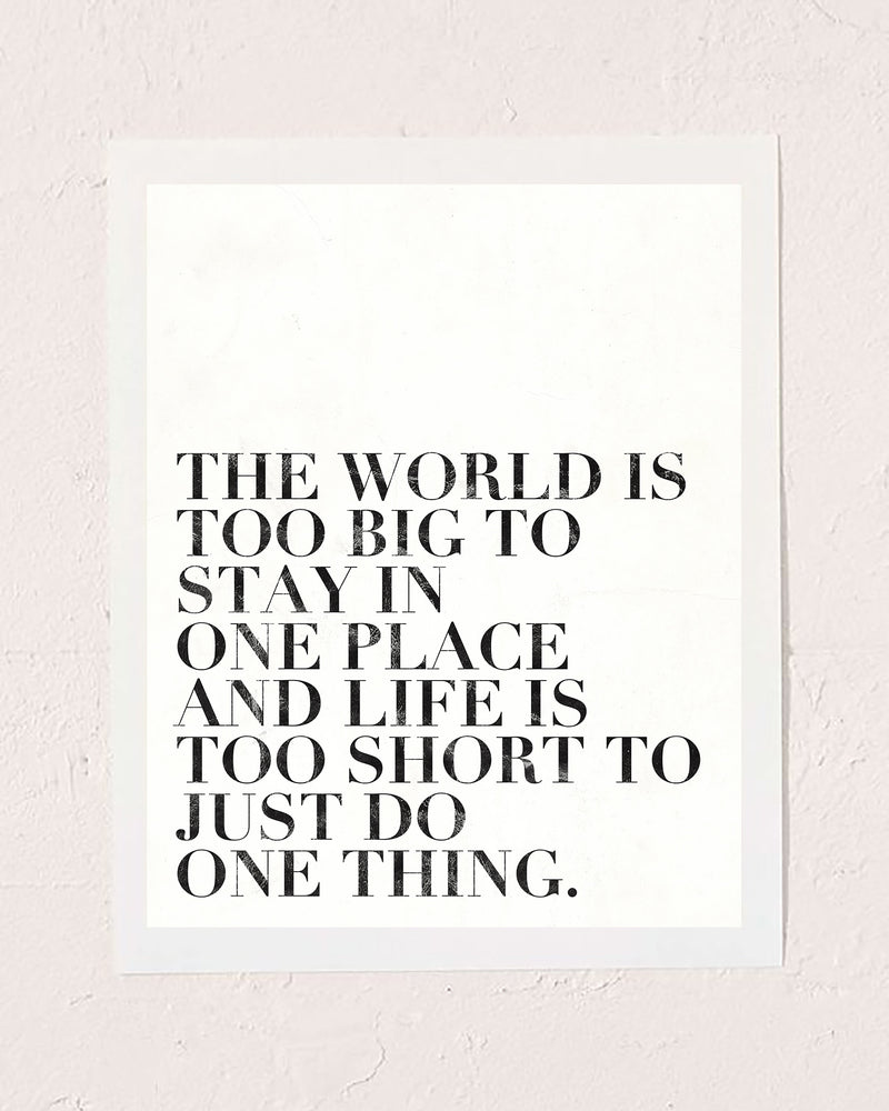 World is Big Art Print