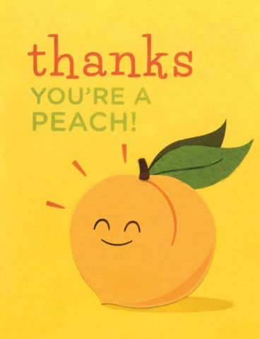 Thanks You're A Peach Card