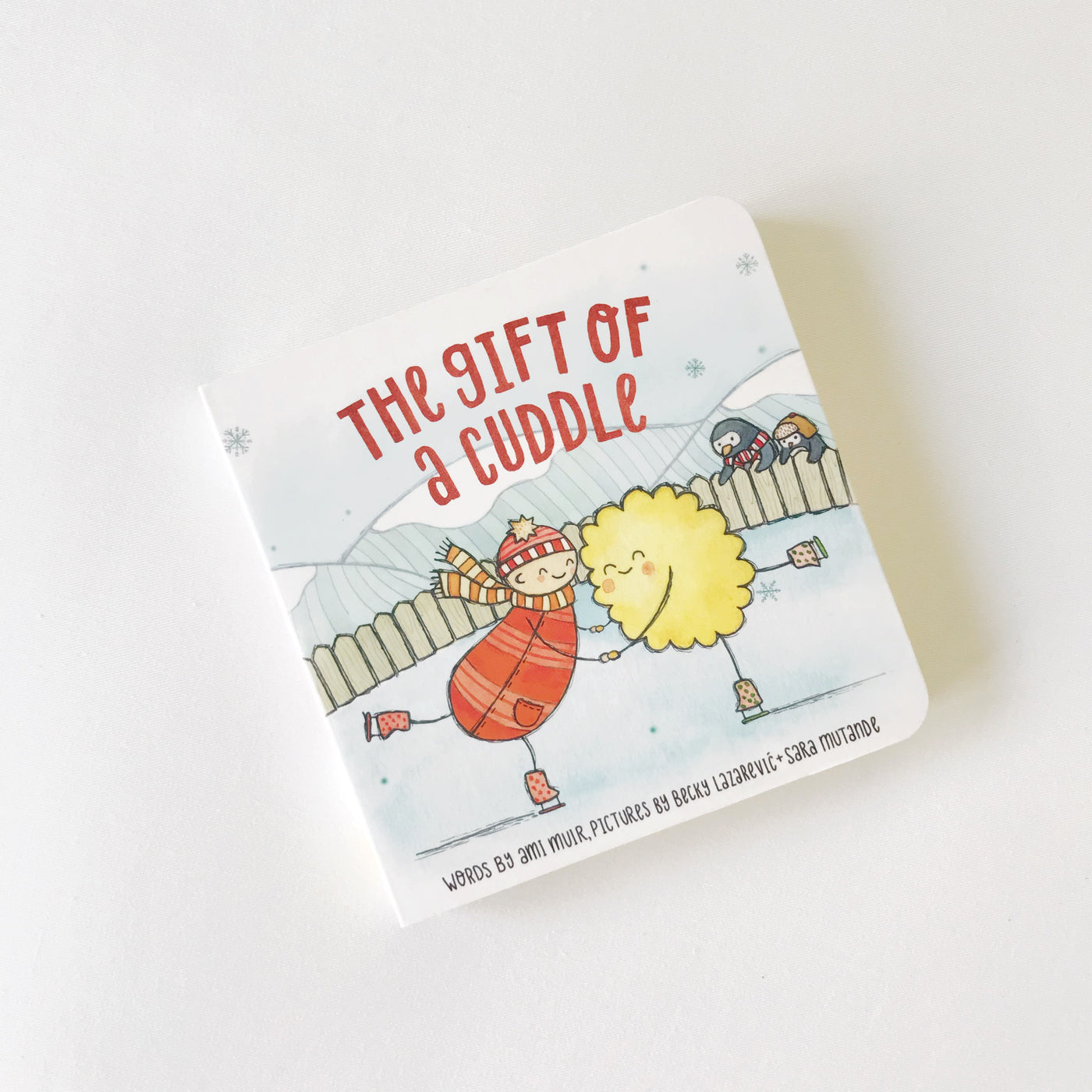 The Gift of a Cuddle - board book
