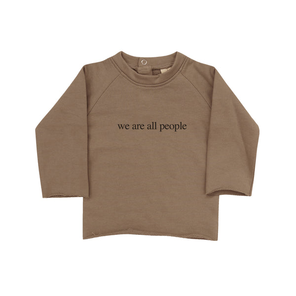 "Hazelnut ""We are all people"" Sweatshirt"
