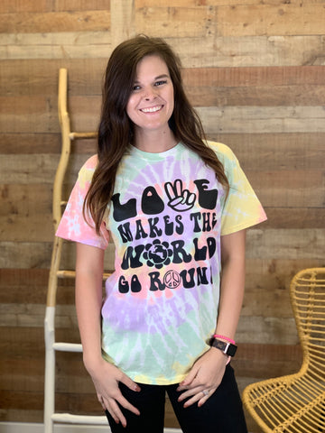 """LOVE Makes the World Go Round"" Tie Dye Tee"