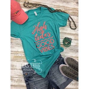High Tides Good Vibes Tee Shirt