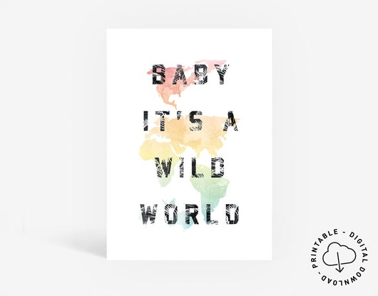 Wild World Digital Print