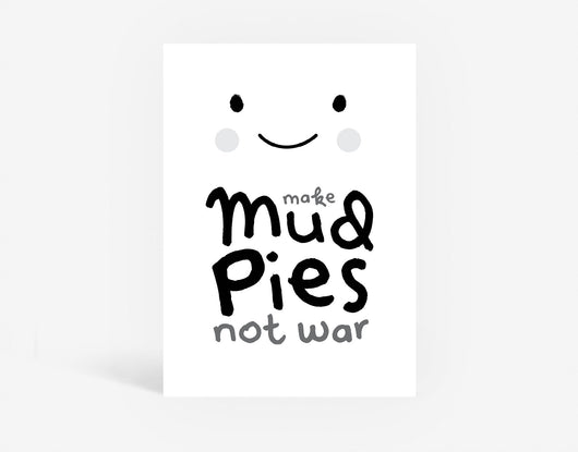 Mud Pies X War