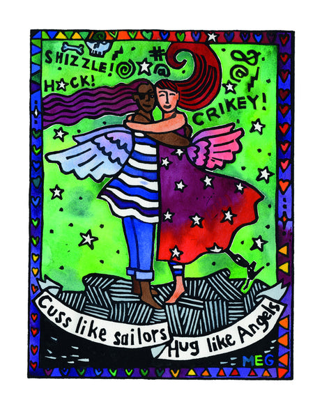 Cuss Like Sailors, Hug Like Angels - limited edition hand coloured lino print