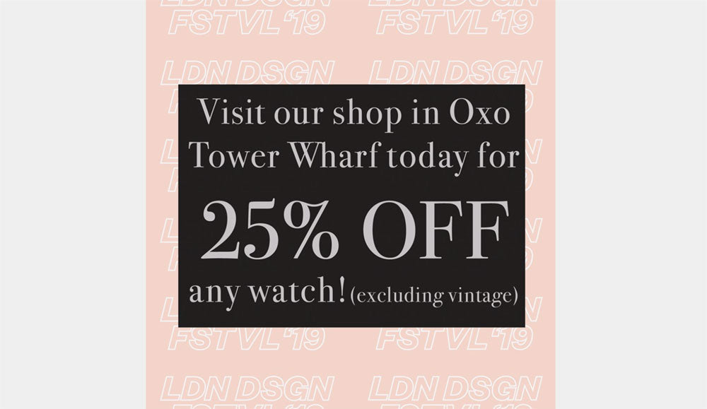 25%off for London Design Festival 2019
