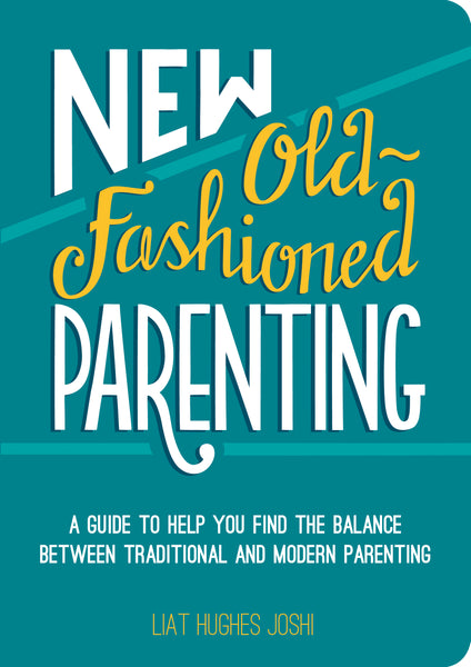New old fashioned parenting, book