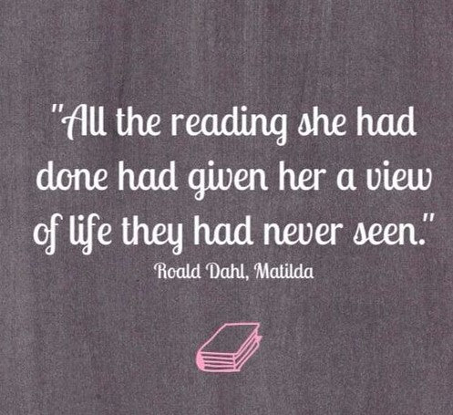 Matilda quote - children and reading