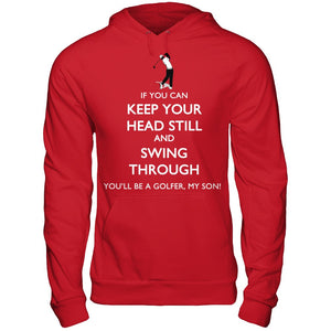 You'll Be A Golfer shirt and hoodie