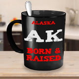 Alaska Gift Mug - Alaskan Born and Raised