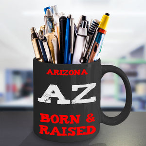 Arizona Born and Raised Mug