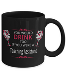 Drinking Teaching Assistant Mug
