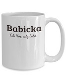 Babicka Gift Mug - Like Mom only Cooler - Birthday, Grandparents' Day Cup - The VIP Emporium