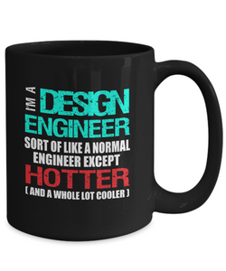 Design Engineer Gift Mug - Funny Message