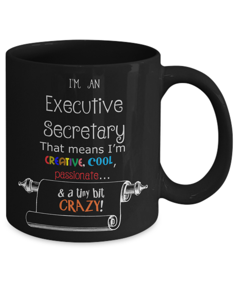 Crazy Executive Secretary Gift Mug
