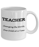 Teacher Appreciation Gift Mug - Changing the World - The VIP Emporium