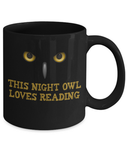 Book Lover Gift Mug - This Night Owl Loves Reading