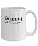 Granny Gift Mug - Like Mom Only Cooler - Birthday, Grandparents' Day Gift Cup - The VIP Emporium