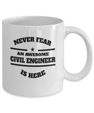 Awesome Civil Engineer Coffee Mug - Never Fear - The VIP Emporium