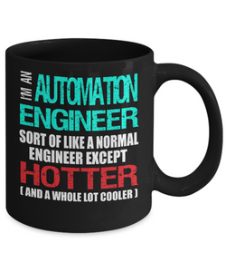Automation Engineer Funny Gift Mug