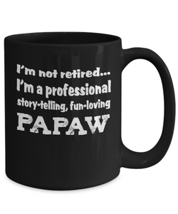 Papaw Retirement Gift Mug - Professional Papaw