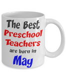 Preschool Teacher May Birthday Gift Mug - The VIP Emporium