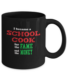 School Cook Humor Mug - Sarcastic - Gift Idea - The VIP Emporium