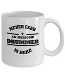 Awesome Drummer Gift Coffee Mug - Never Fear - The VIP Emporium