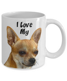 I Love My Chihuahua Mug - Chihuahua Mom Gift - The VIP Emporium
