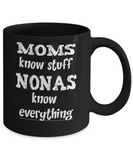 Nona Gift Coffee Mug - Nonas Know Everything