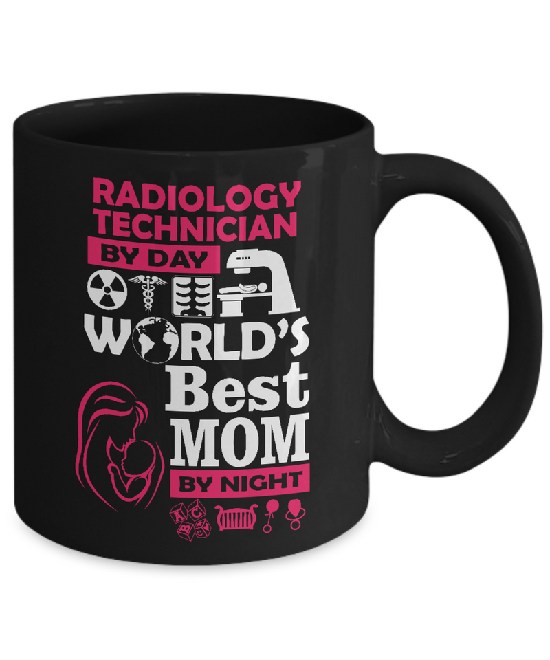Radiology Technician Gift - World's Best Mom - 11oz Ceramic, Printed in USA