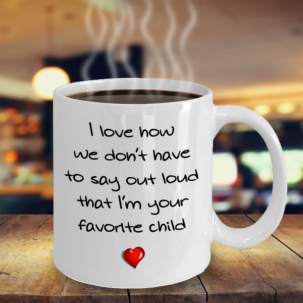 Favorite Child mug - 11oz Ceramic, Printed in USA - The VIP Emporium