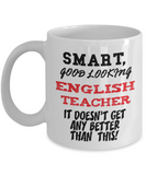 Smart Good-Looking English Teacher Gift Mug