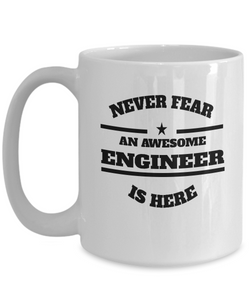 Awesome Engineer Gift Coffee Mug - Never Fear