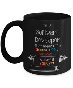 Crazy Software Developer mug - The VIP Emporium