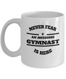 Awesome Gymnast Gift Coffee Mug - Never Fear