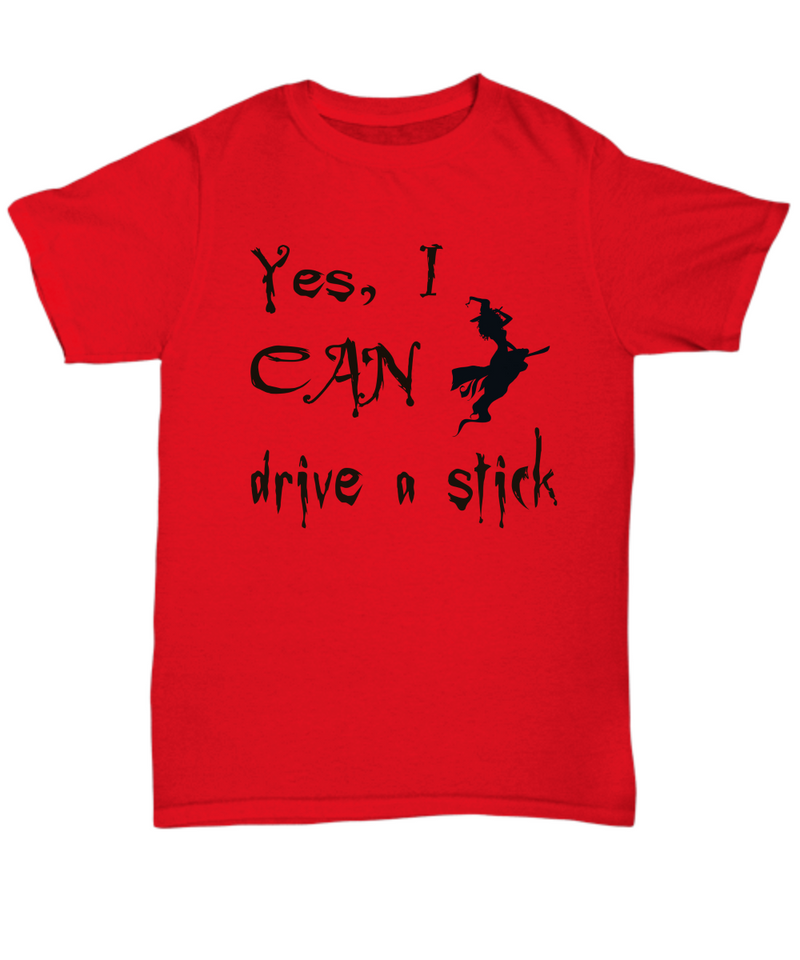 Funny With Halloween Shirt - I CAN Drive a Stick