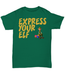Funny Christmas Shirt - Express Your Elf - The VIP Emporium