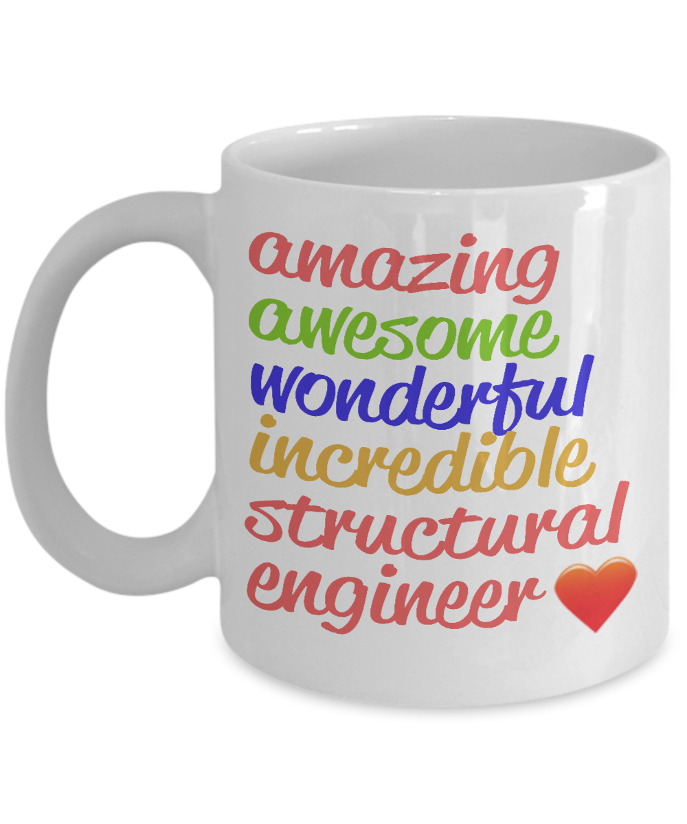 Amazing Awesome Structural Engineer Gift Mug