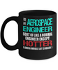 Aerospace Engineer Funny Gift Mug Hotter and Cooler