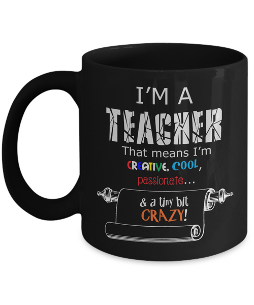 Crazy teacher mug - Teacher Appreciation Gift