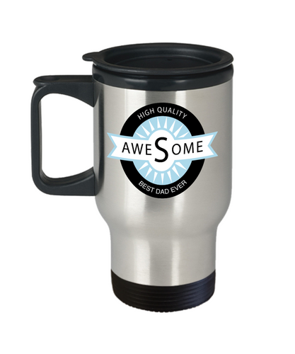 Best Dad Ever Travel Mug - Gift for Awesome Dad